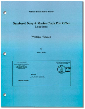 [Numbered Navy & Marine Corps Post Office Locations - Seventh Edition - Volume 3]